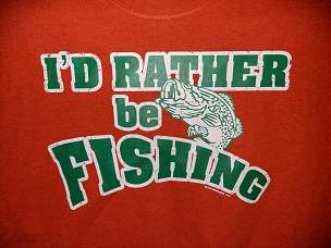 Rather Be Fishing ***CLEARANCE***
